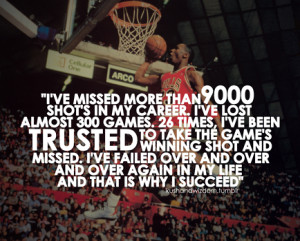 """... over again in my life, and that is why I succeed ."""" ~ Michael Jordan"""