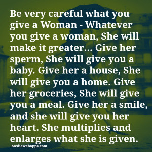 house quotes it greater give her sperm she will give you a baby give ...
