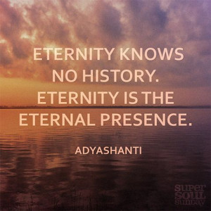 http www oprah com quote adyashanti quote on eternal presence