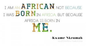 Quote from Kwame Nkrumah -