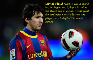 Soccer Quotes Messi Futsal...
