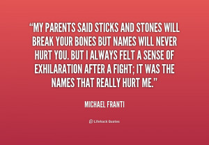 Sticks and Stones Quotes