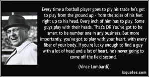Player Quotes For Guys Every time a football player