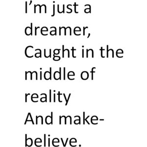 dreamer*quote, -please credit if used.(: -Tumblr