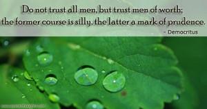 Trust-quotes-thoughts-Democritus-men-worth-best-nice-quotes.jpg