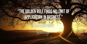 quote-James-Cash-Penney-the-golden-rule-finds-no-limit-of-205661.png