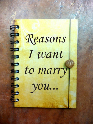 Reasons I want to marry you Journal Notebook Say Anything Wedding ...