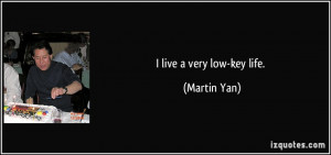Low Key Quotes