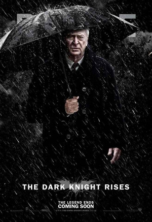 Alfred Pennyworth poster The Dark Knight Rises 2012