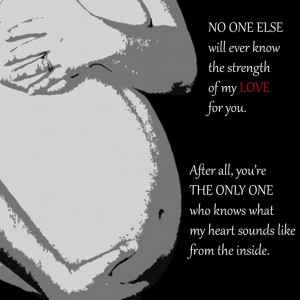 pregnant quotes pregnancy quotes pregnancy love quotes hence love the