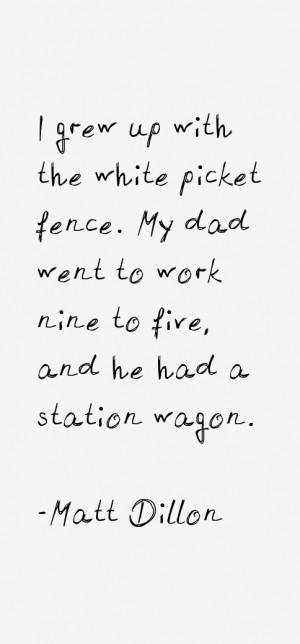 Matt Dillon Quotes & Sayings