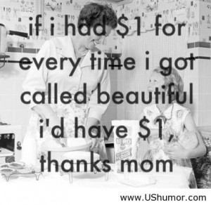 Thanks mom US Humor - Funny pictures, Quotes, Pics, Photos, Images