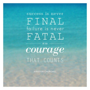 courage to keep going quotes