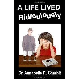 Life Lived Ridiculously
