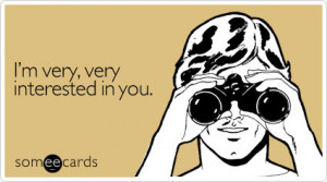SomeECards Guide To Flirting