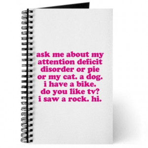Funny My ADD Quote Journal. Pink print. ADHD #ADHD