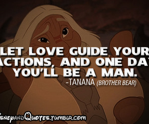 Tagged with brother bear quotes