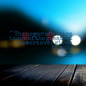 Quotes Picture: the power of choice is one of the greatset powers ever ...