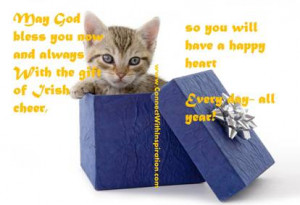 may god bless you now and always with the gift of irish cheer so you ...