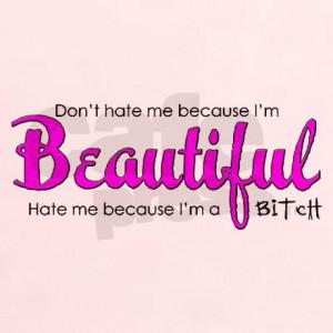 ... adult humor womens don t hate me because i m beautiful hate me becau