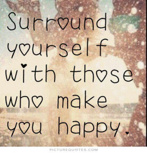 Surround Yourself with Happy, Positive People