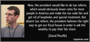 obviously lower rates for most people in America and make the tax code ...
