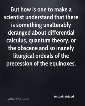 ... quantum theory, or the obscene and so inanely liturgical ordeals of