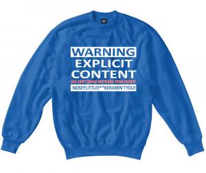 Womens-Funny-Sayings-Slogans-Jokes-Sweatshirts-Explicit-Content-On-SG ...