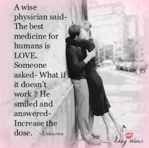 The best medicine for humans is love | SayingImages.com | Relationship ...