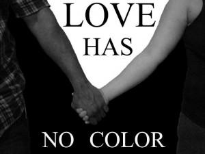 Love Has No Color Quotes