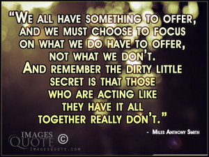 We all have something to offer – Inspirational Quote