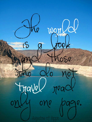 ... wanderlust quotes with you today. Happy travels…wherever you may go
