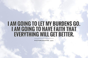 Everything Going to Get Better Quotes