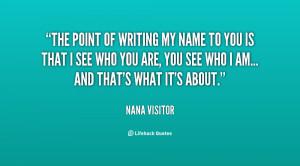 Nana Quotes Org/quote/nana-visitor/the