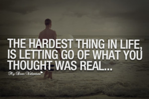 The hardest thing in life - Picture Quotes