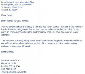 Christopher Monckton is not and has never been a Member of the House ...
