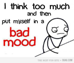 bad, bad mood, qoutes, quote, sad, text, think, true