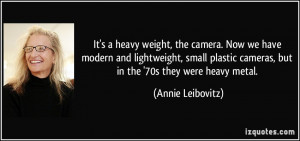 More Annie Leibovitz Quotes