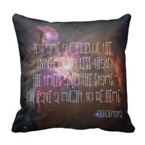 Desiderata poem inspirational quote nebula nebulae pillows