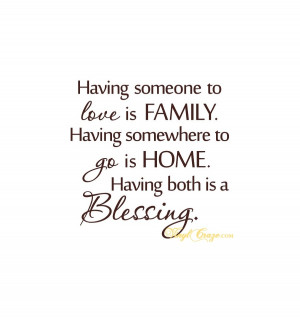 Home > Family & Home > Having someone to love is family