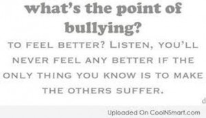 The internet. Most bullies say mean/rude things to people over the ...
