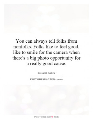 ... big photo opportunity for a really good cause. Picture Quote #1