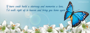 Memories Of Loved Ones Passed Quotes Memories facebook cover