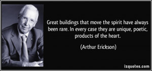 Great buildings that move the spirit have always been rare. In every ...