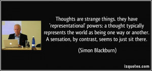 Thoughts are strange things. they have 'representational' powers: a ...