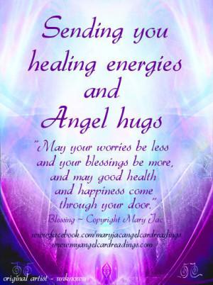Sending You Healing Energies And Angel Hugs