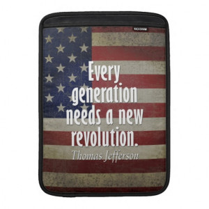 Thomas Jefferson Quote on Revolution MacBook Sleeves