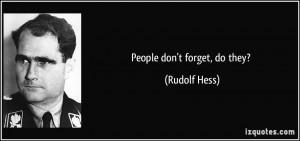 Rudolf Hess Quotes Rudolf hess