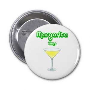 Funny Margarita Button