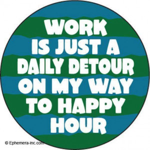 Work Is Just A Daily Detour